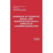Handbook of Cognitive, Social and Neuropsychological Aspects of Learning Disabilities: Vol. 2 by Stephen J. Ceci