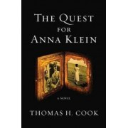 The Quest for Anna Klein by Thomas H Cook