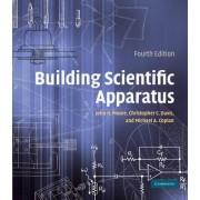 Building Scientific Apparatus by John H. Moore