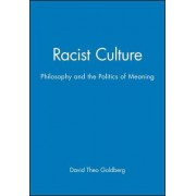 Racist Culture by David Theo Goldberg