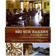 The Big Sur Bakery Cookbook: A Year in the Life of a Restaurant by Michelle Rizzolo
