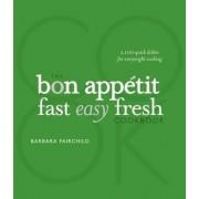 The Bon Appetit Cookbook by Barbara Fairchild
