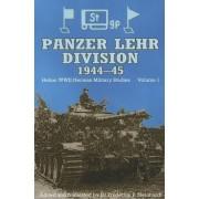 Panzer Lehr Division 1944-45 by Dr. Frederick P. Steinhardt