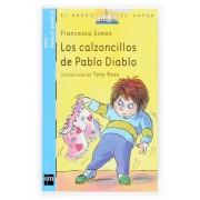 Los Calzoncillos De Pablo Diablo/ Horrid Henry's Underpants by Francesca Simon
