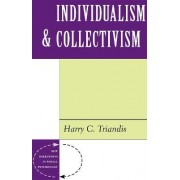 Individualism And Collectivism by Harry C. Triandis