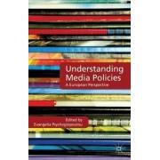 Understanding Media Policies by Evangelia Psychogiopoulou