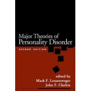 Major Theories of Personality Disorders by Mark F. Lenzenweger