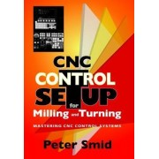 CNC Setup for Milling and Turning by Peter Smid