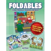 Foldables - Trucks, Dinosaurs, Monsters and More by Manja Burton