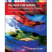 Palliative Care Nursing: Principles and Evidence for Practice by Sheila Payne