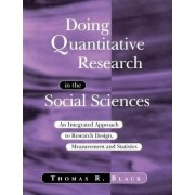 Doing Quantitative Research in the Social Sciences by Thomas R. Black