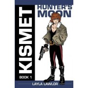 Kismet: Hunter's Moon (Black and White)