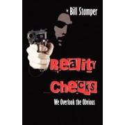 Reality Checks by Bill Stamper