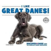 I Like Great Danes!