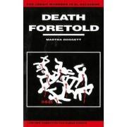 Death Foretold by Martha Doggett
