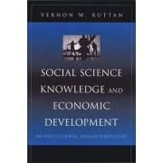 Social Science Knowledge and Economic Development by Regents Professor Department of Applied Economics and Economics Vernon W Ruttan