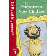 The Emperor's New Clothes - Read it Yourself with Ladybird by Marina Le Ray