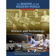 The Making of the Modern World: 1945 to the Present: Science and Technology