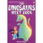 The Dinosaurs Next Door by Harriet Castor