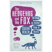 The Hedgehog and the Fox by Isaiah Berlin