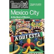 Time Out Mexico City and the Best of Mexico by Time Out Guides Ltd.