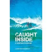 Caught Inside by Lauren Benton Angulo