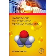 Handbook of Synthetic Organic Chemistry by Michael C. Pirrung