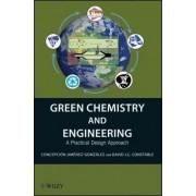 Green Chemistry and Engineering by Concepcion Jimenez-Gonzalez