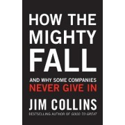 How the Mighty Fall by James Collins