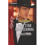 Lone Star Baby Scandal by Lauren Canan