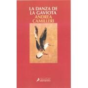Danza de La Gaviota, La (Montalbano 19) by Andrea Camilleri