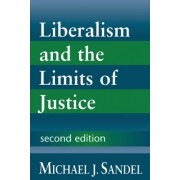 Liberalism and the Limits of Justice by Michael J. Sandel