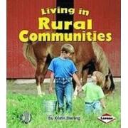 Living in Rural Communities by Kristin Sterling