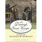 Mr. Darcy's Great Escape by Marsha Altman