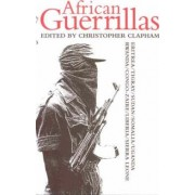African Guerrillas by Christopher Clapham