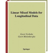 Linear Mixed Models for Longitudinal Data by Geert Verbeke