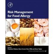 Risk Management for Food Allergy by Charlotte Madsen