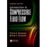 Introduction to Compressible Fluid Flow by Patrick H. Oosthuizen