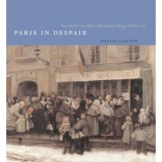 Paris in Despair by Hollis Clayson