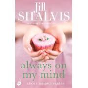 Always on My Mind: Lucky Harbor 8 by Jill Shalvis