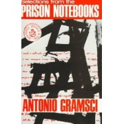 Selections from the Prison Notebooks of Antonio Gramsci by Fo Professor Antonio Gramsci