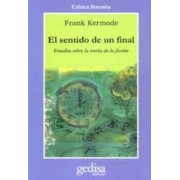 El sentido de un final/ The Sense of An Ending by Frank Kermode