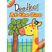 What to Doodle? at the Zoo by Jillian Phillips