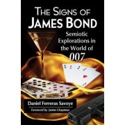 The Signs of James Bond by Daniel Ferreras Savoye