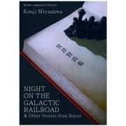 Night on the Galactic Railroad & Other Stories from Ihatov by Kenji Miyazawa