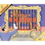 Circus Shapes by Stuart J Murphy