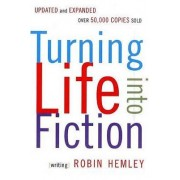 Turning Life Into Fiction by Professor Robin Hemley