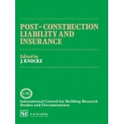 Post Construction Liability and Insurance by J. Knocke
