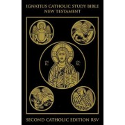 Ignatius Catholic Study Bible: New Testament by Scott W. Hahn