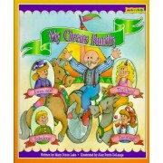 My Circus Family by Mary Dixon Lake